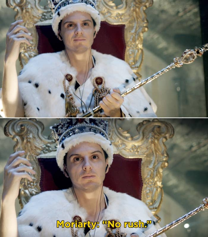"Moriarty sitting on a throne with crown jewels saying, ""No rush"""