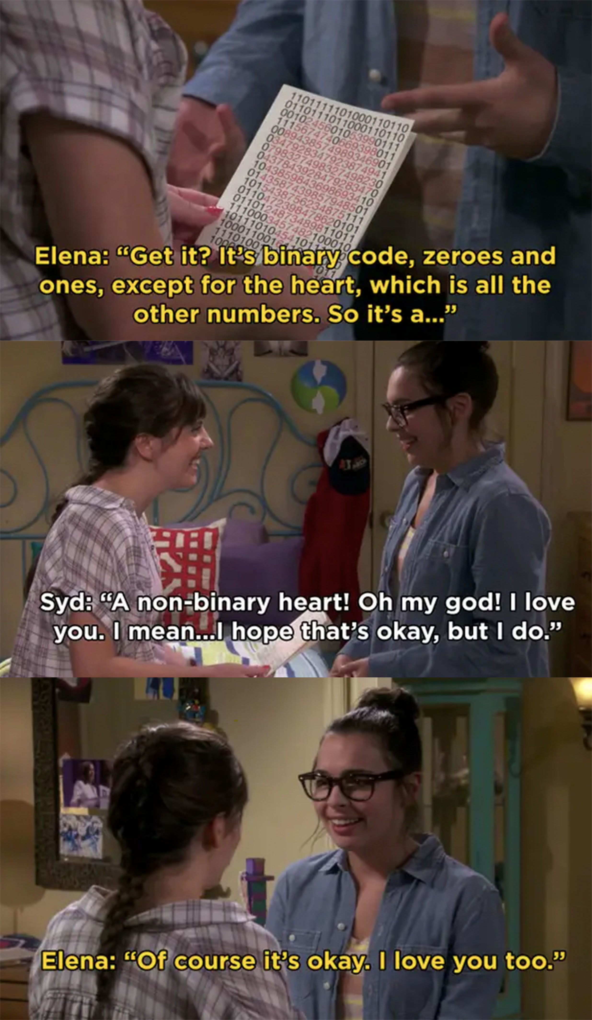"Elena: ""It's binary code, zeroes and ones, except for the heart,"" Syd: ""A non-binary heart! I love you, I mean, I hope that's okay, but I do,"" Elena: ""Of course it's okay, I love you too"""