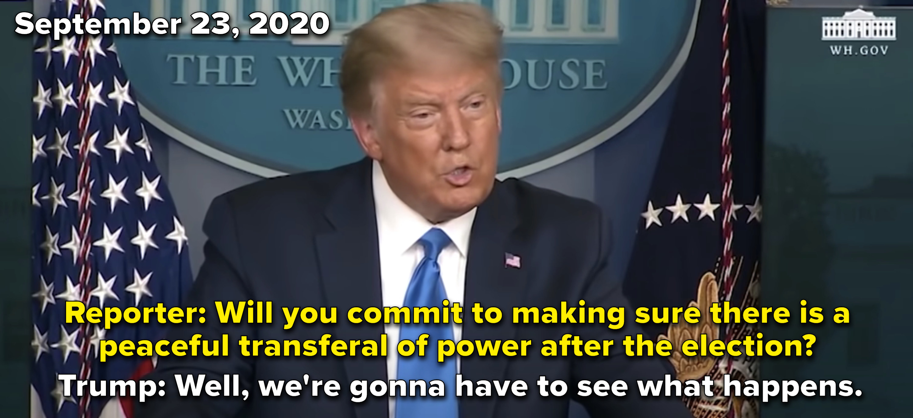 Trump at a press briefing saying that he won't commit to a peaceful transfer of power