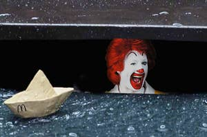 Ronald McDonald down in the sewers like he's Pennywise