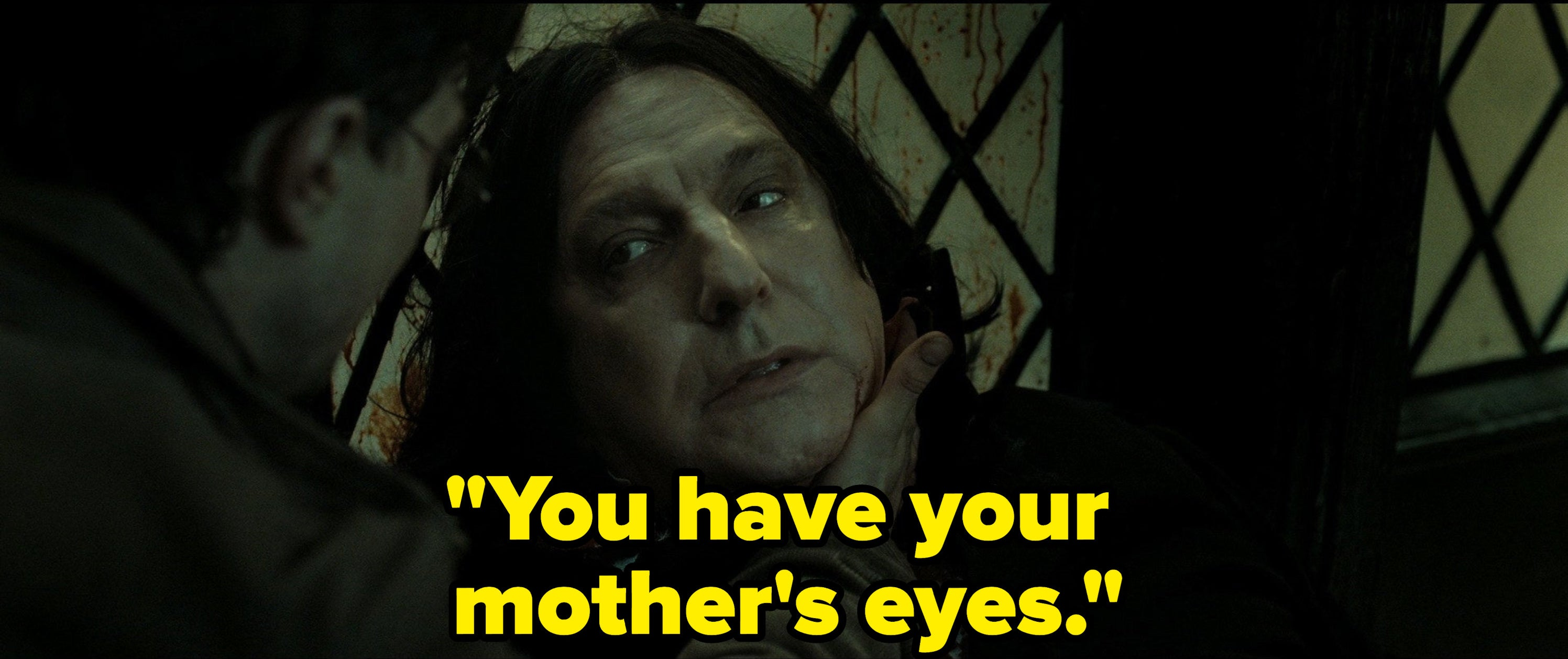 """Snape says """"You have your mother's eyes"""" right before he dies"""