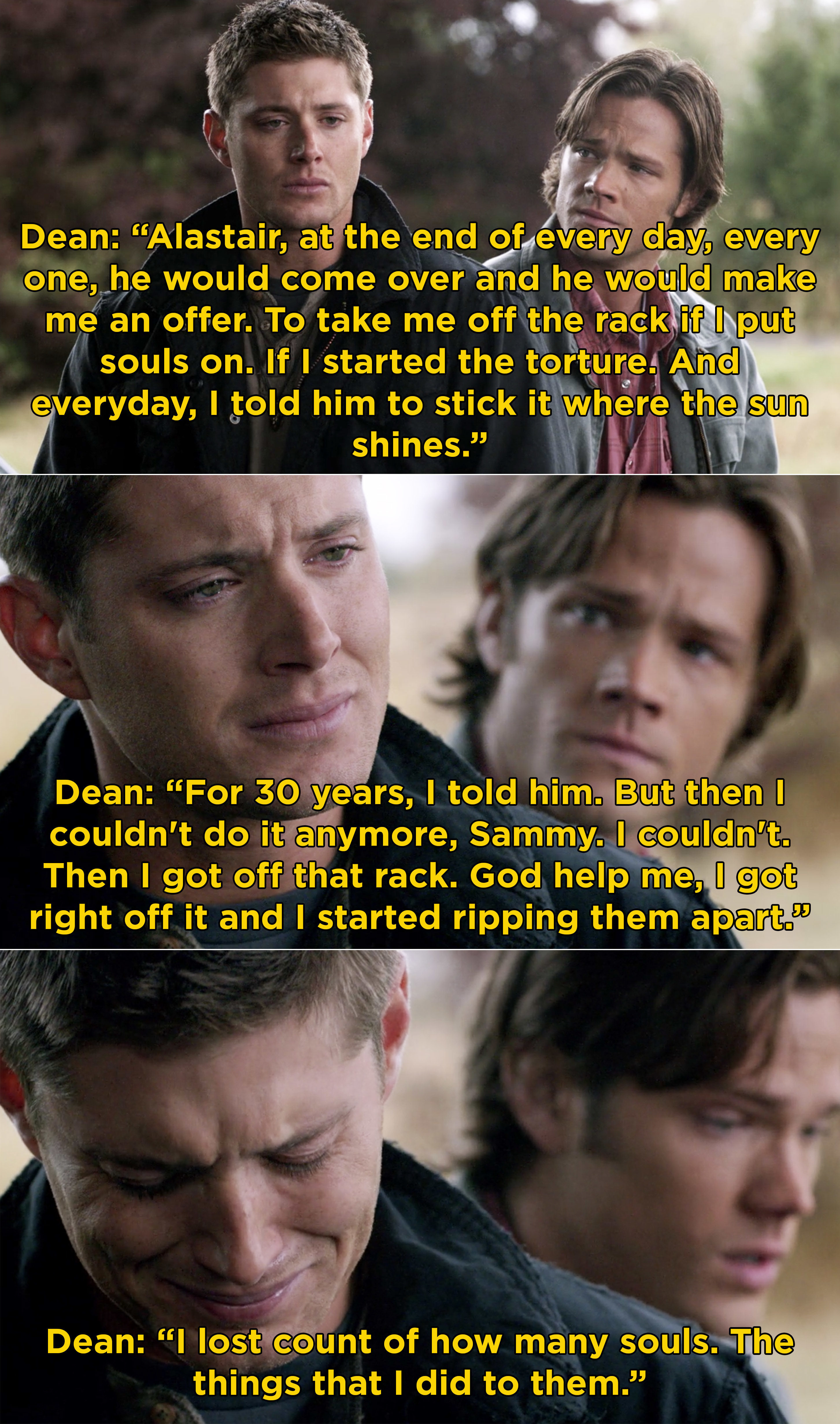 Dean telling Sam how he helped torture souls while in hell