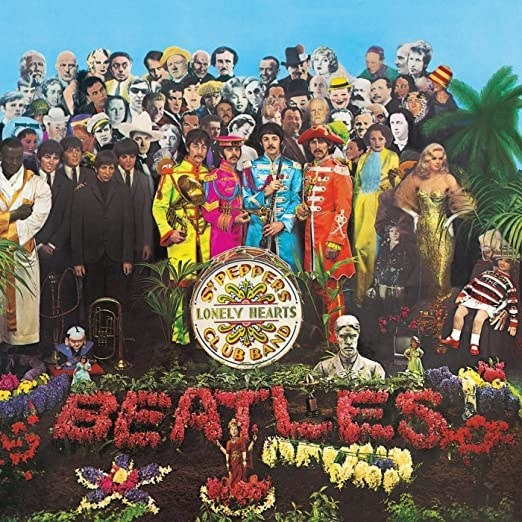 album cover of Sgt. Pepper's Lonely Hearts Club with the Beatles and other famous figures painted together