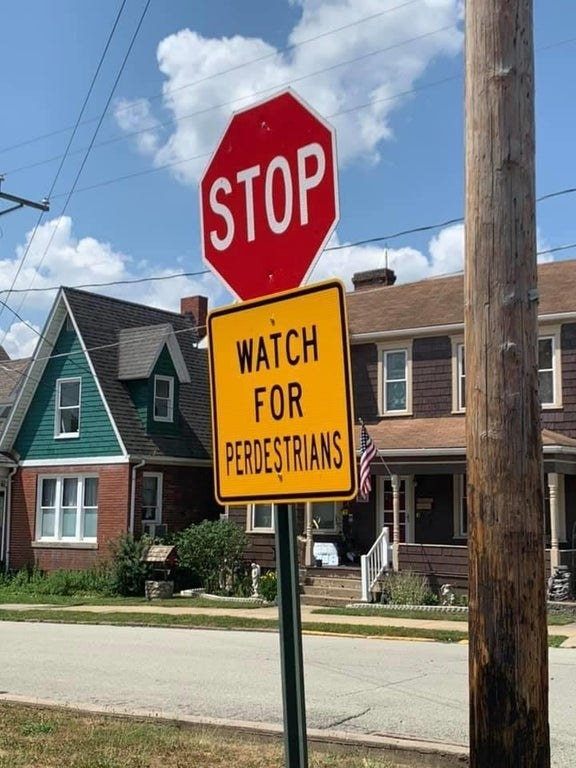 "Sign reading ""watch for perdestrians"""