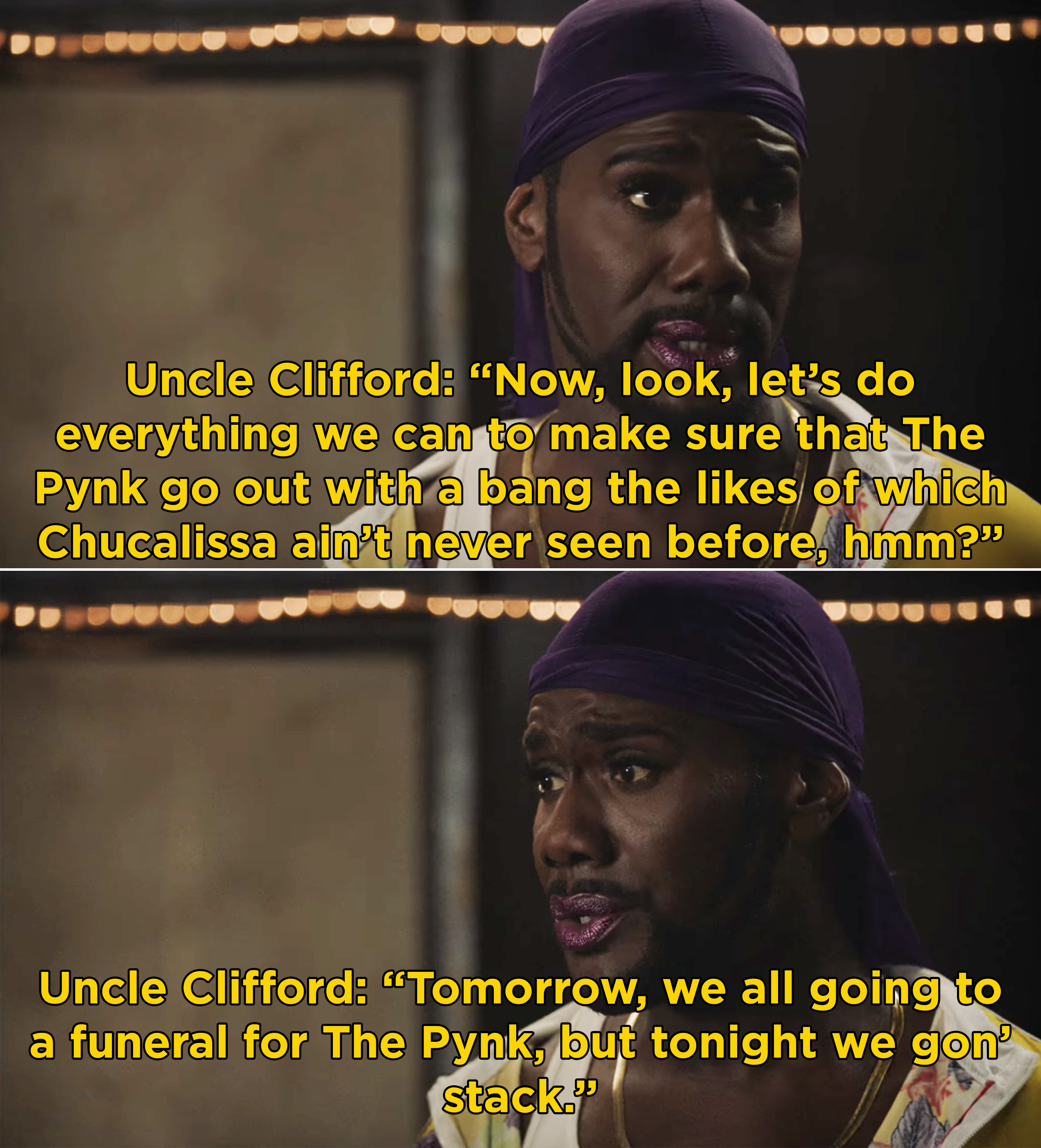 Uncle Clifford telling everyone to make sure The Pynk goes out with a bang