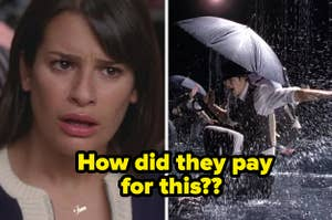 "Singin' in the Rain/Umbrella as covered on Glee, ""How did they pay for this?"""