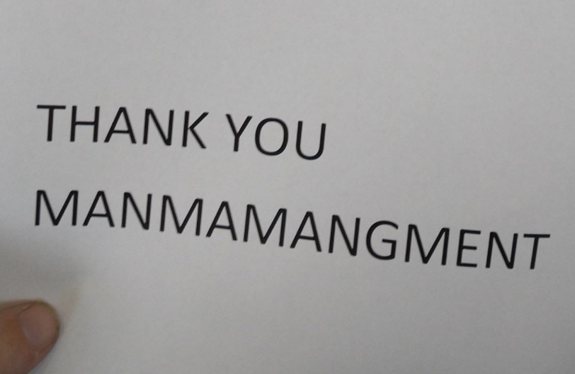 "Sign reading ""thank you manmamangment"""