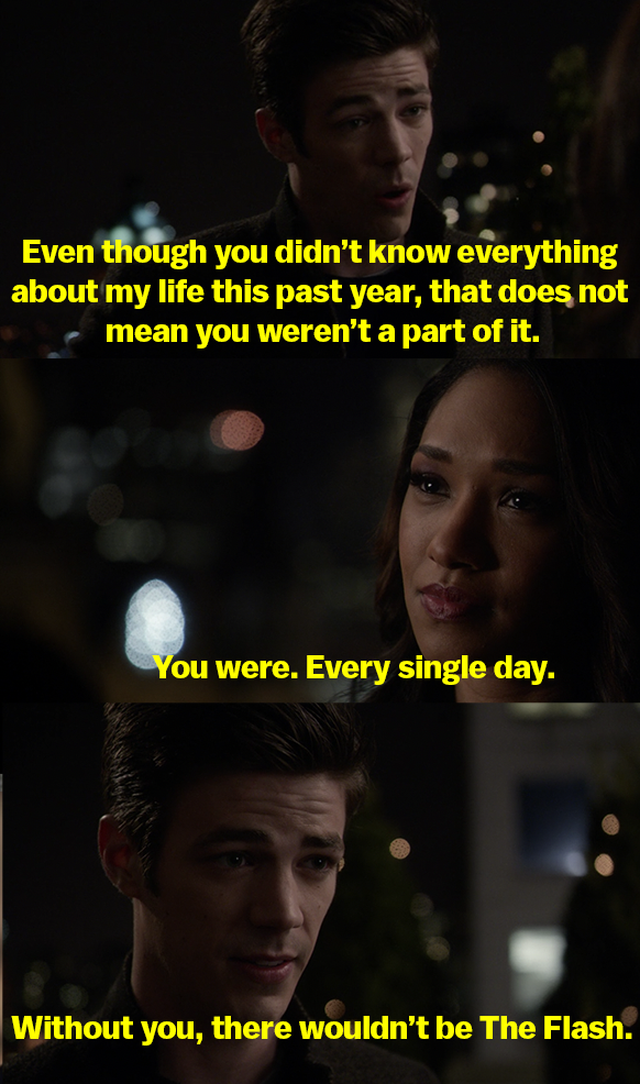 Barry says that even though Iris didn't know about Barry being the Flash, she was still a part of it, and that without her, there wouldn't be The Flash