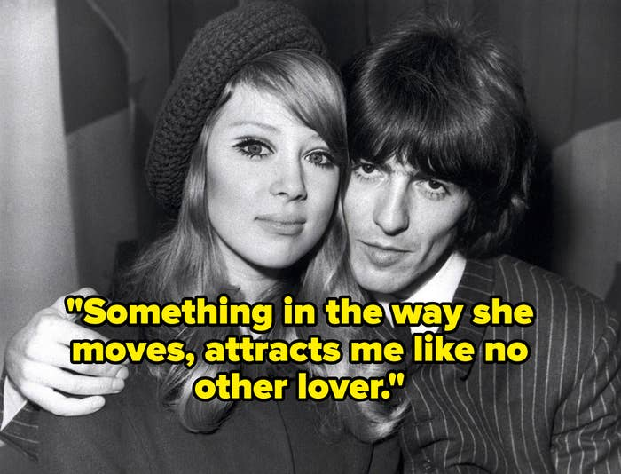 """Pattie Boyd and George Harrison posing cozily together. It's captioned with the lyric """"Something in the way she moves, attracts me like no other lover."""""""