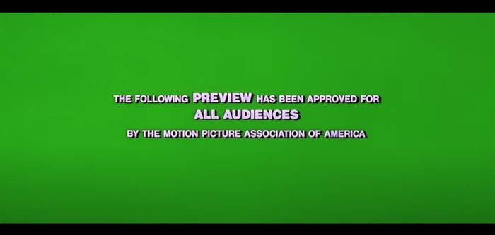 The green screen before a movie trailer starts, text says: The following preview has been approved for all audiences by the Motion Picture Association of America