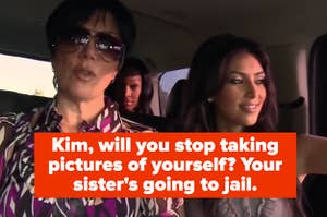 Kris telling Kim to stop taking pictures of herself because Khloe's going to jail