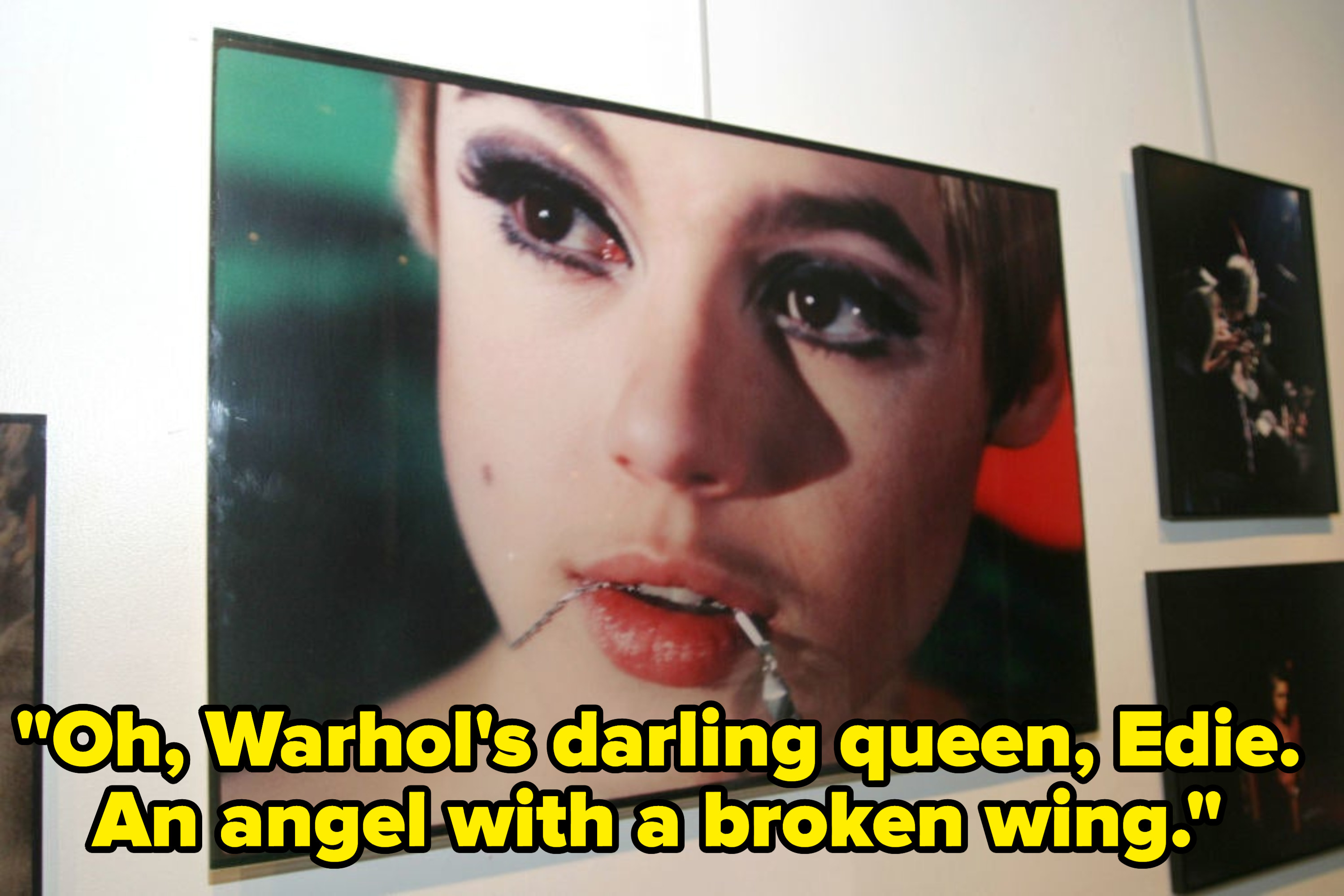 """A portrait of Edie Sedgwick, captioned with the lyric """"Oh, Warhol's darling queen, Edie. An angel with a broken wing."""""""