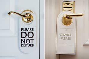 """(left) a sign reading """"please do not disturb"""" hangs from a door handle; (right) a sign reading """"service please"""" hangs from a door handle"""