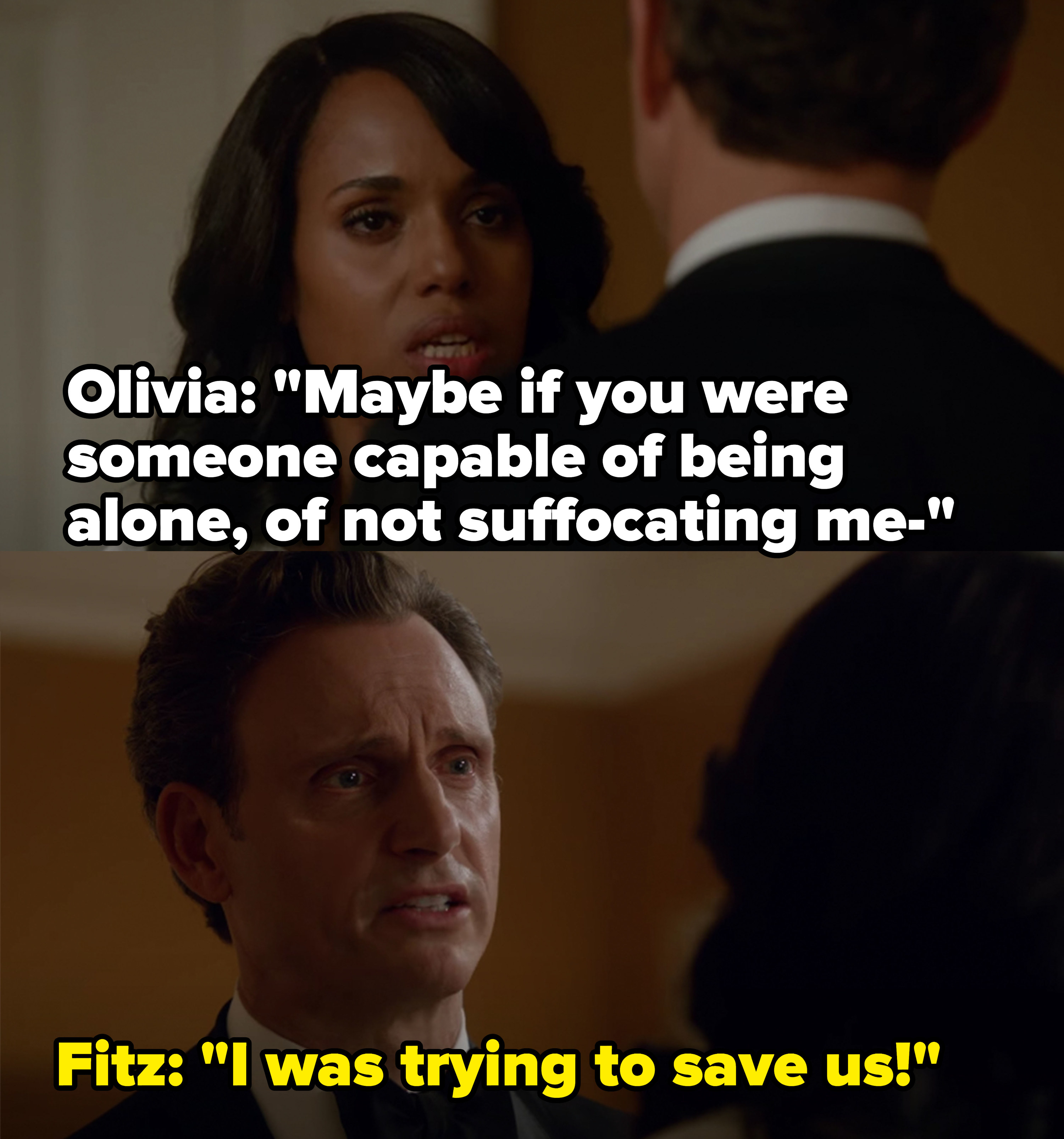 Olivia says Fitz is suffocating her, Fitz says he was only trying to save them