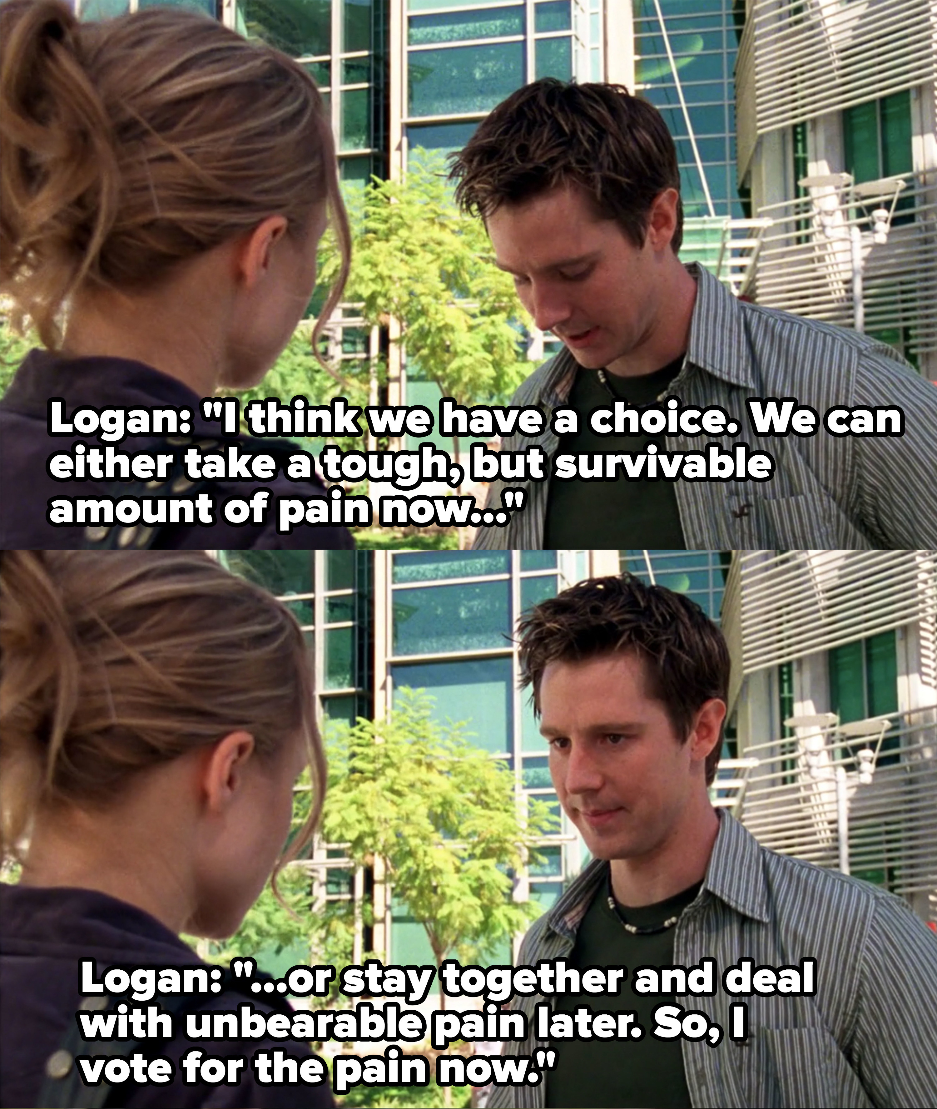 Logan tells Veronica they can either take a small amount of pain and break up now or stay together and face unbearable pain later