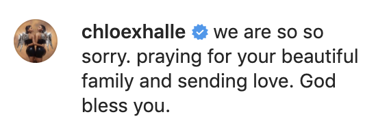 """""""We are so, so sorry. Praying for your beautiful family and sending love. God bless you"""""""