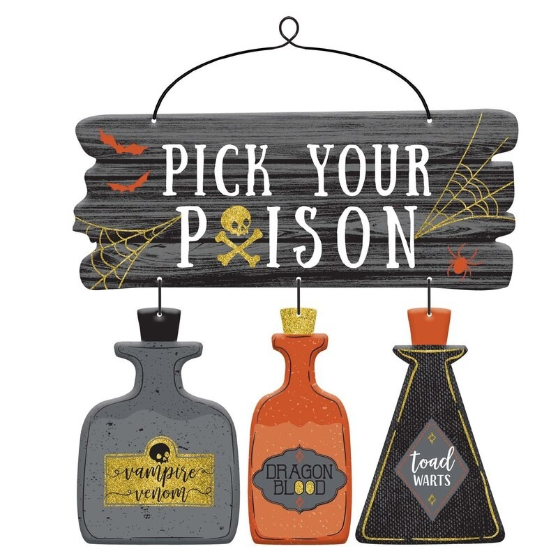 The pick your poison sign