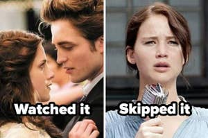 "Twilight with the caption ""watched it"" and the Hunger Games with the caption ""skipped it"""