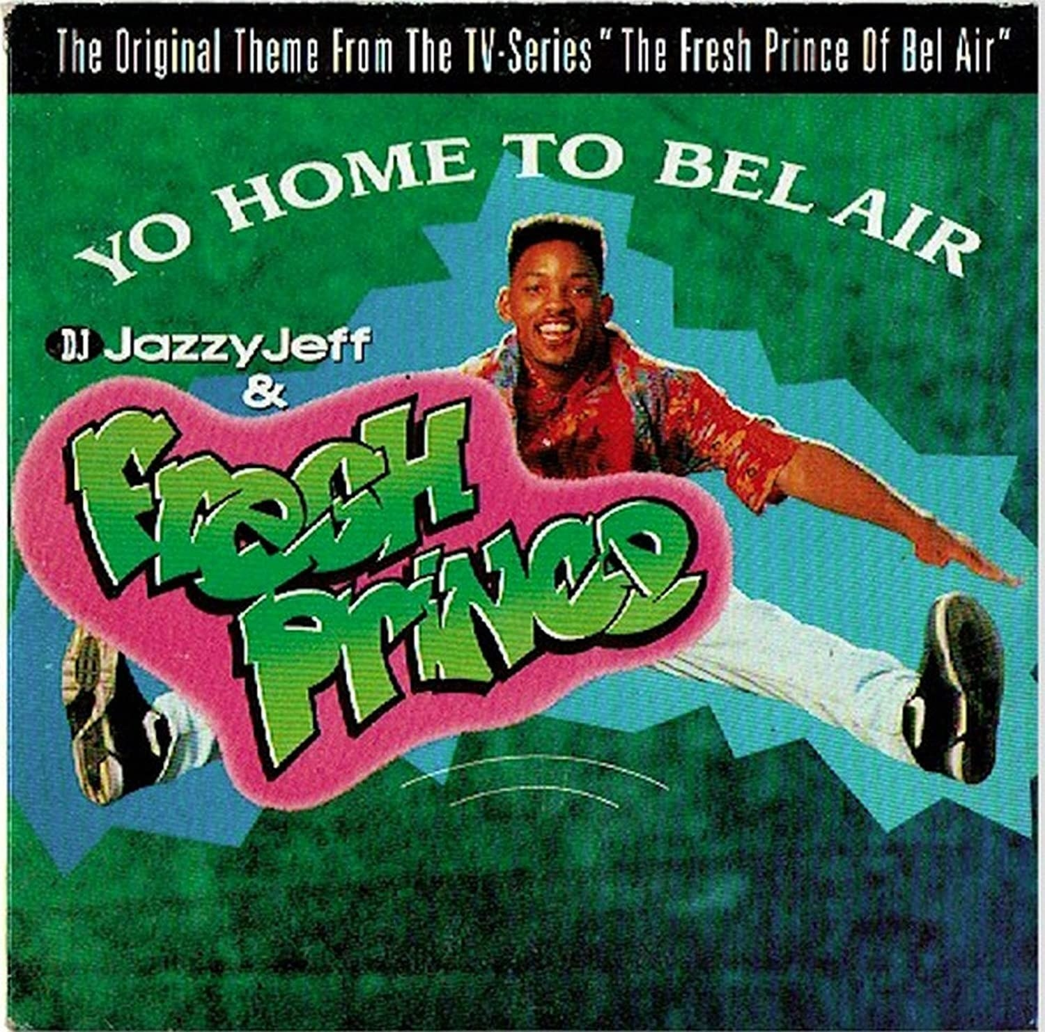 album cover of Yo Home to Bel-Air showing Will Smith doing a jumping split