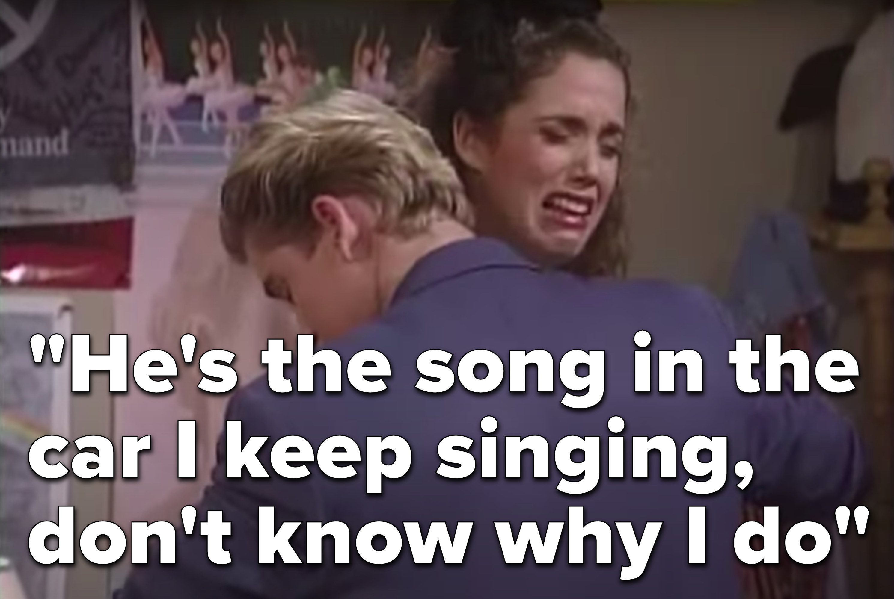 "Zack Morris hugs a crying Jessie Spano, both from Saved By The Bell, above the lyrics, ""He's the song in the car I keep singing, don't know why I do"""