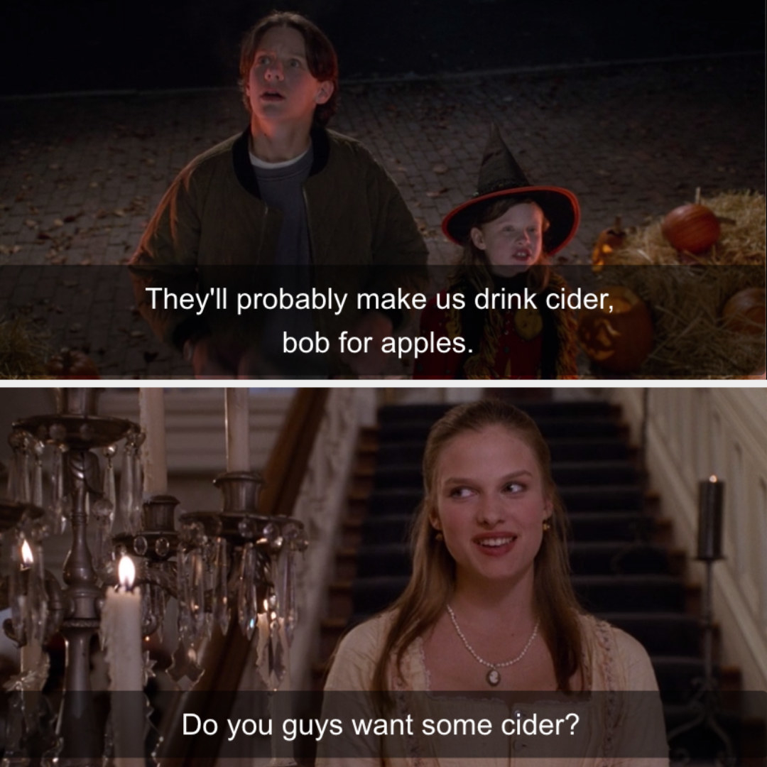 Dani predicting rich people are going to serve her cider and then being offered cider by Allison.