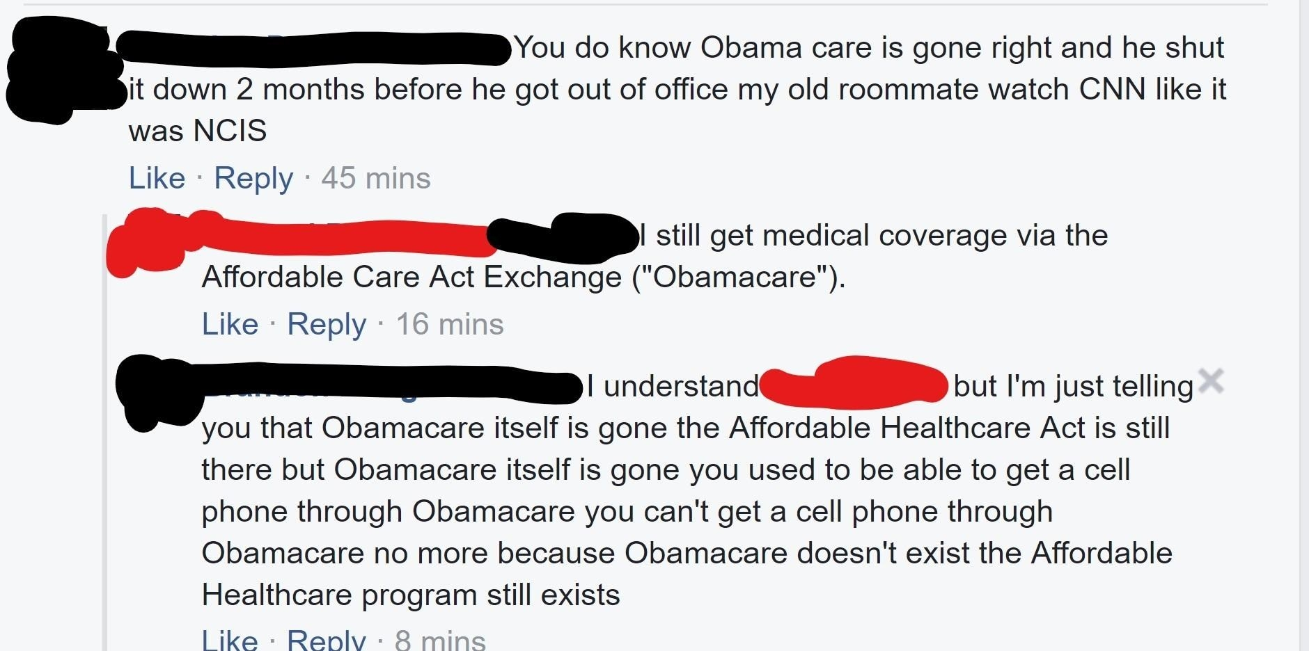 A commenter ranting about how Obamacare is gone but the Affordable Care Act is still there and you can't get a cell phone through Obamacare anymore