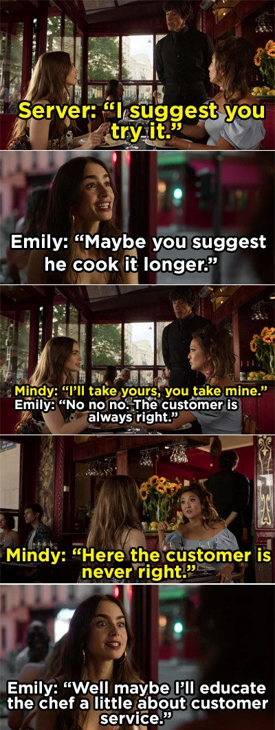 Emily sending back her steak and telling Mindy she will teach the chef about customer service