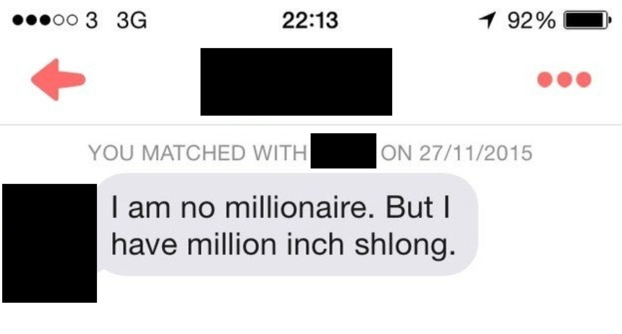 "A message reading, ""I am no millionaire. But I have million inch shlong"""