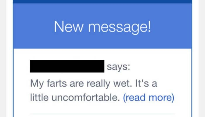 """A new message reading, """"My farts are really wet. It's a little uncomfortable"""""""