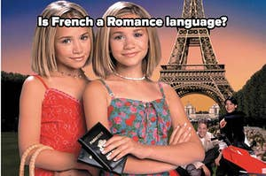 Is french a romance language? with mary kate and ashley