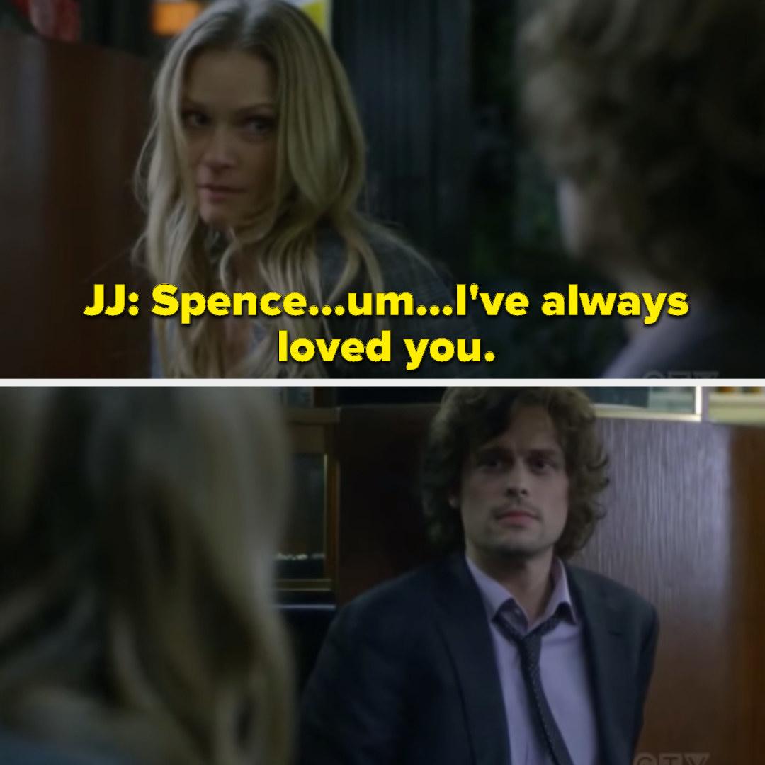 JJ telling Spencer that she has always loved him