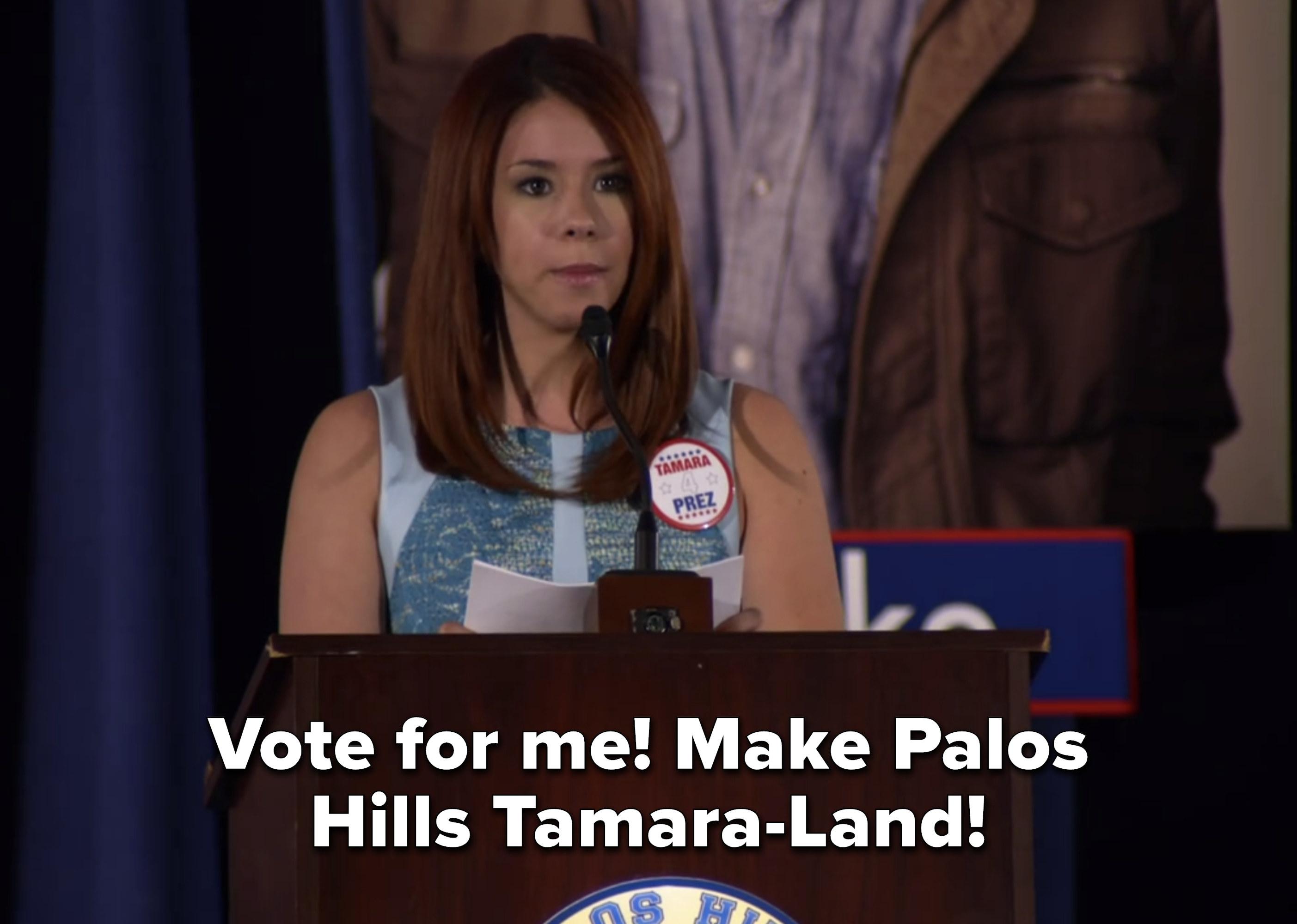 """Vote for me, make Palos Hills Tamara-Land!"""