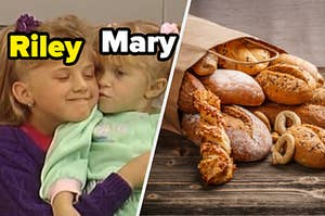 "Stephanie and Michelle from ""Full House"" are on the left labeled, ""Riley and Mary"" with an assortment of bread in a bag on the right"