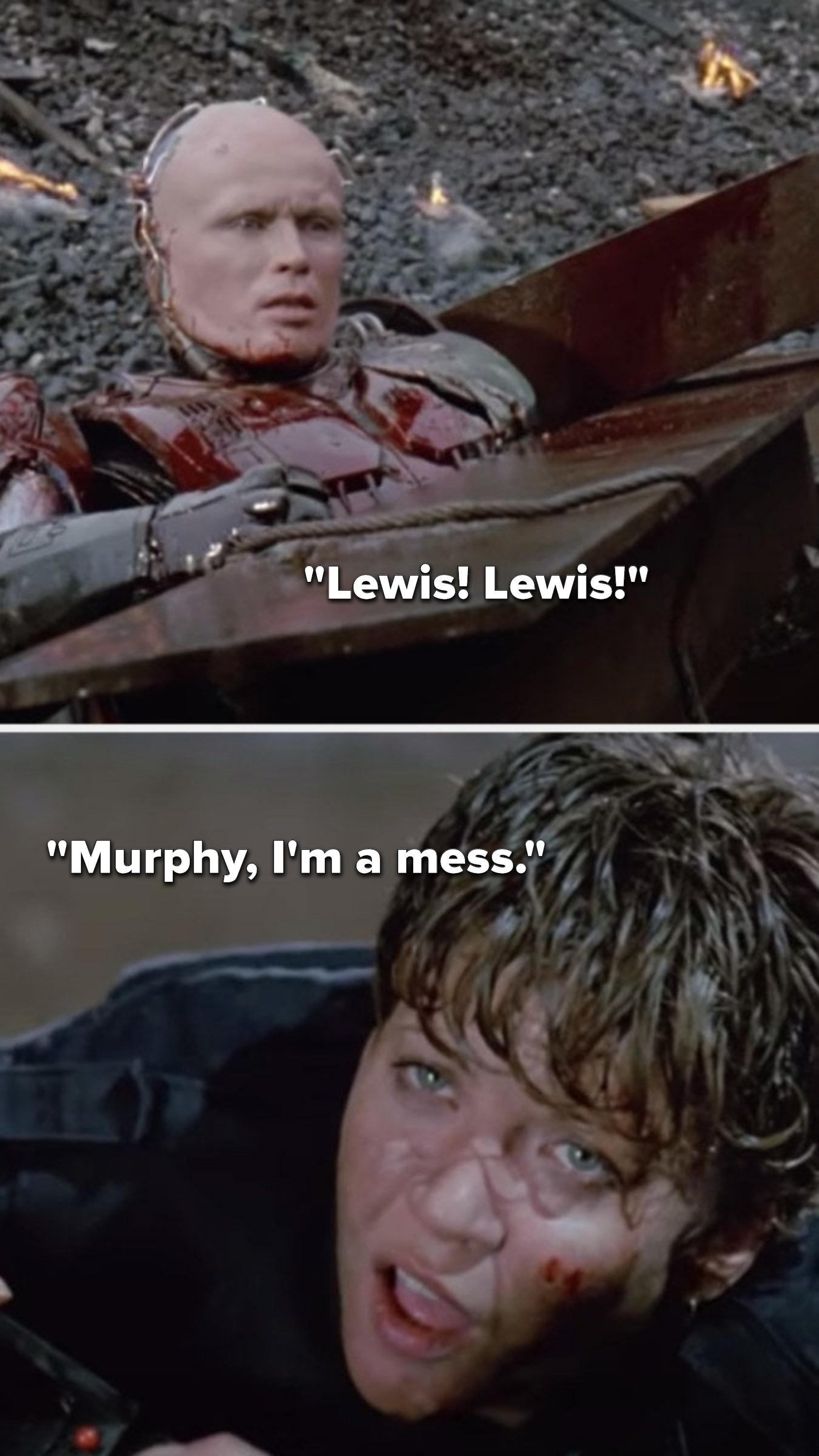 "Robocop says, ""Lewis, lewis,"" and Lewis says, ""Murphy, I'm a mess"""