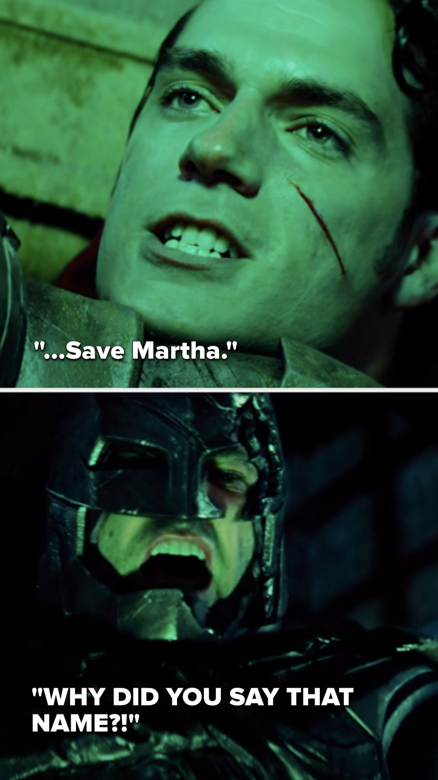 "Superman says, ""Save Martha,"" and Batman yells, ""Why did you say that name"""