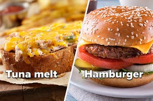 Tuna melt and hamburger