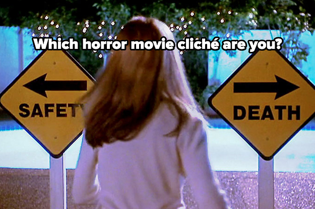 Which Ridiculous Horror Movie Cliché Are You?