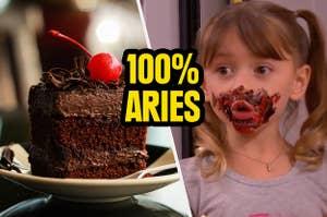 An Aries girl caught eating chocolate cake