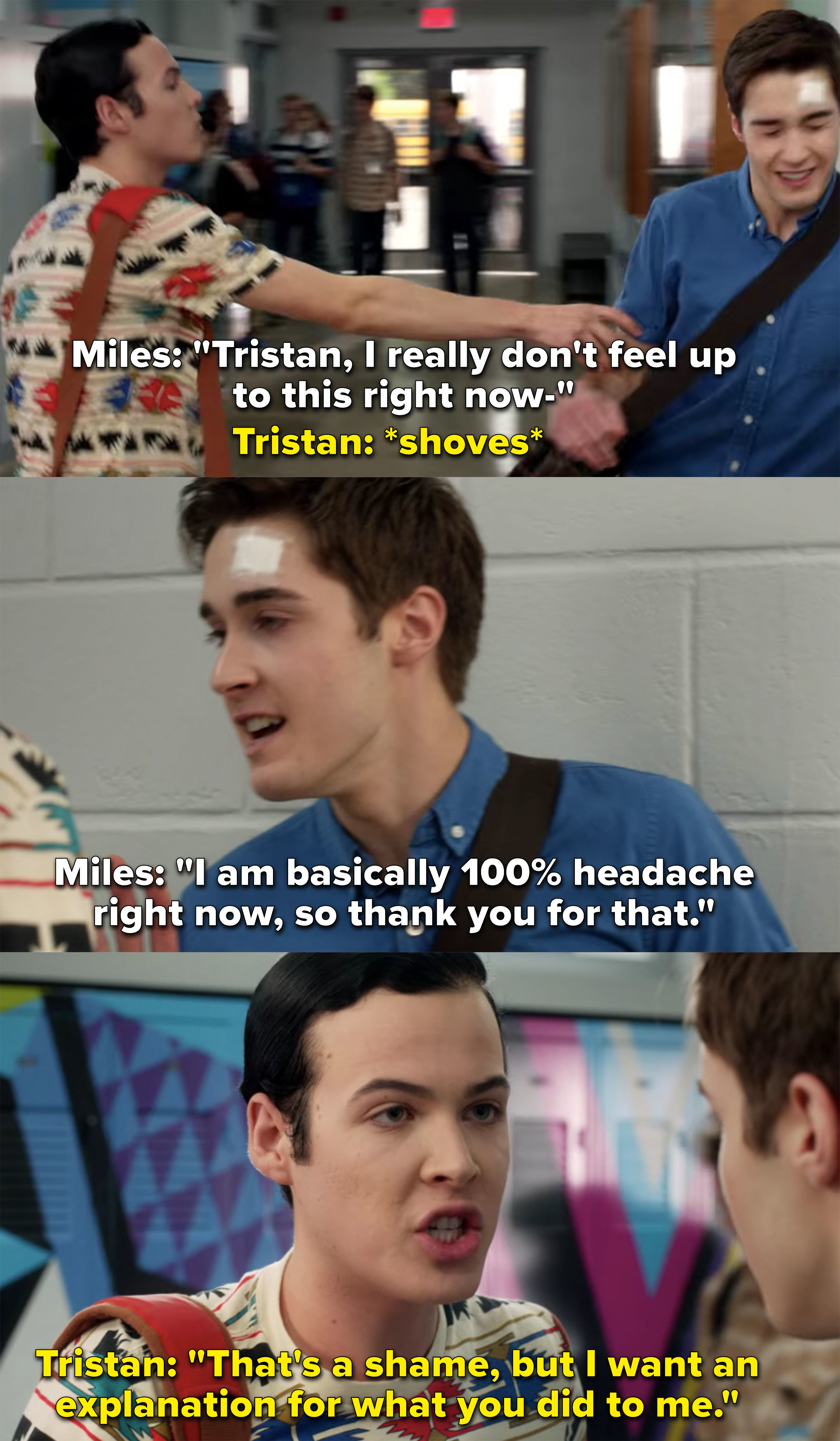 """Tristan pushes Miles into a wall, """"I want an explanation for what you did to me"""""""