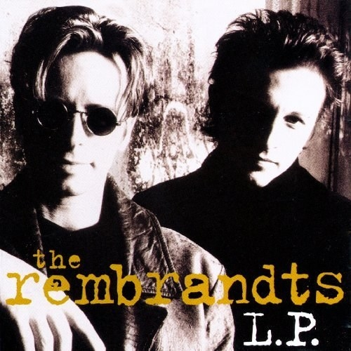 album cover of L.P. showing The Rembrandts