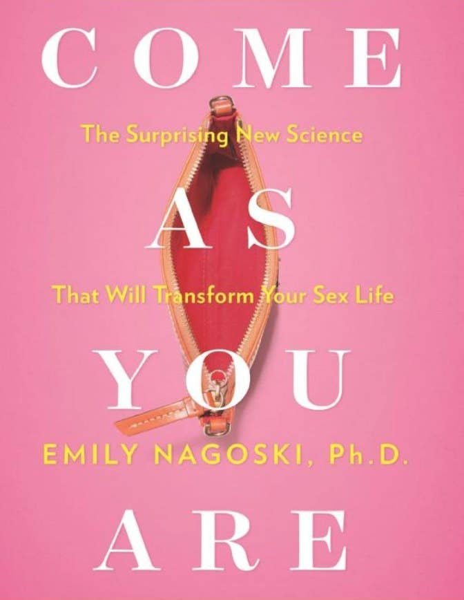 The cover of Come As You Are by Emily Nagoski