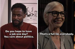 """Dule Hill says, """"Do you hope to have a job one day? You care about politics,"""" and Allison Janney says, """"That's a full lid, everybody"""""""