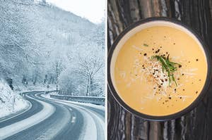 On the left, a road covered in snow with snow-covered trees surrounding it, and on the right, a bowl of butternut squash soup