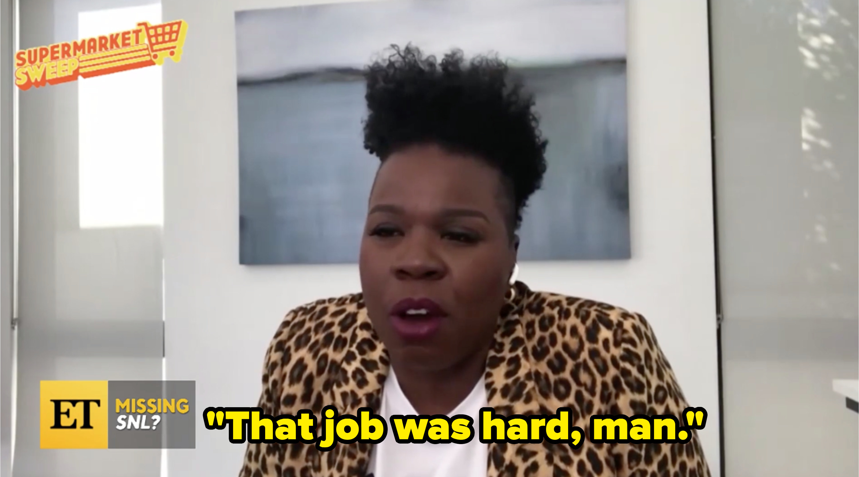 """Leslie also comments, """"That job was hard, man"""""""