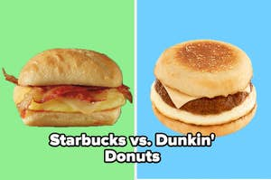 Starbucks breakfast sandwich vs Dunkin' Donuts breakfast sandwich