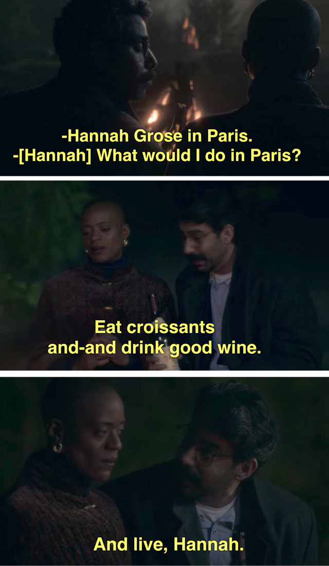 Owen telling Hannah to run away to Paris with him