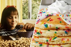 Matilda is on the left eating cereal with a stack of birthday cake pancakes on the right