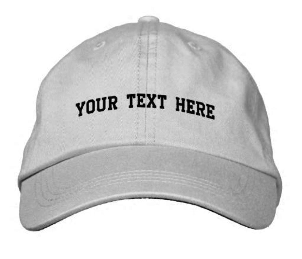 """white cap with """"your text here"""" embroidered in black"""