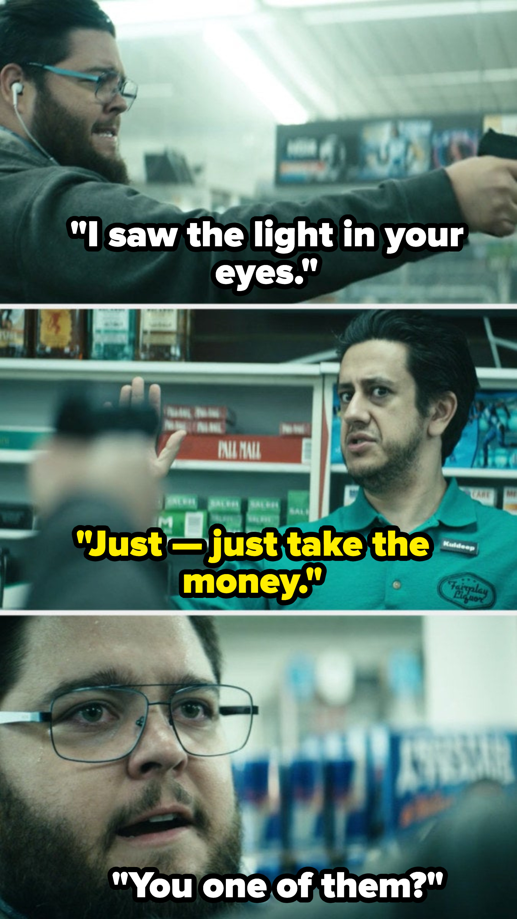 "A man pointing a gun at a convenience store cashier accusing him of being a super villain, saying, ""I saw the light in your eyes"""