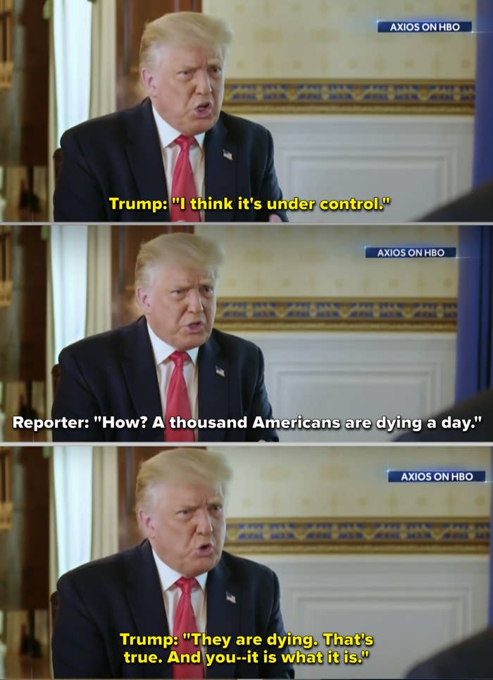 """Trump sitting down with a reporter for Axios and saying """"it is what it is"""" about the number of COVID-related deaths in the US"""